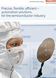Precise, flexible, efficient – automation solutions for the semiconductor industry