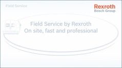 Field Service by Bosch Rexroth